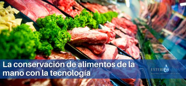 La conservación de alimentos de la mano con la tecnología