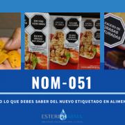 NOM-051 todo lo que debes saber del etiquetado en alimentos